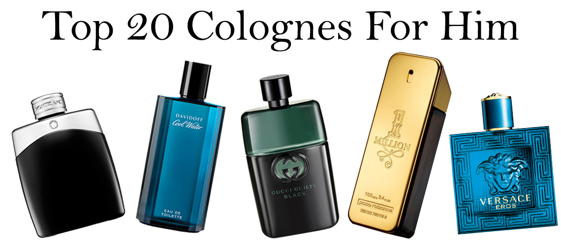 Top 20 Colognes For Him