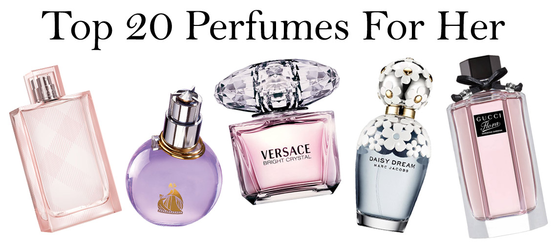 Top 20 Perfumes For Her